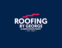 Roofing by George & Home Improvent REBRAND
