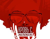 Blood & Milk