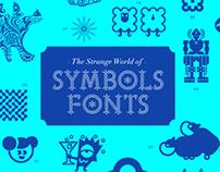 The Strange World of Symbols Fonts