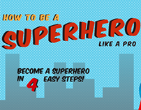 How To Be A Superhero Like A Pro (SPD Contest)