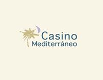 Casino Mediterráneo. Opening
