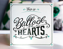 This is Bullock Hearts - Promo Package