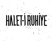 Halet-i Ruhiye ( will be uptaded )