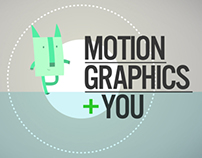 Motion Graphics + You