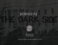 SINGLE ARTWORK: Schmeezy - The Dark Side [2014]