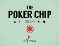 The Poker Chip theory for Self esteem