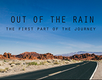 OUT OF THE RAIN - THE FIRST PART OF THE JOURNEY