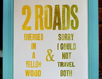 '2 Roads Diverged in a Yellow Wood' Letterpress Poster