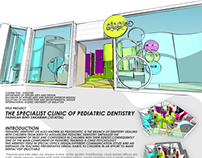 PAEDIATRIC DENTISTRY CLINIC DESIGN