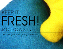 Keep it Fresh Podcast. Season 1
