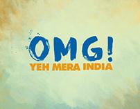 OMG! YEH MERA INDIA TEASER