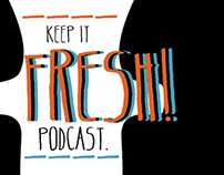 Keep it Fresh Podcast. Season 2