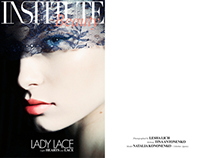 Lady Lace for Institute Magazine