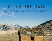 OUT OF THE RAIN - THE SECOND PART OF THE JOURNEY