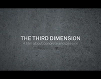 THE THIRD DIMENSION / a film about concrete and passion