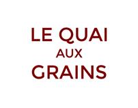 LE QUAI AUX GRAINS