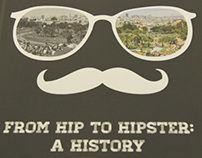 From Hip to Hipster: A History
