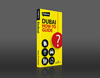 Dubai How-To Guide