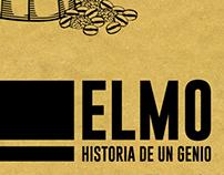 ELMO - Historia de un Genio