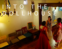 Into The Dollhouse