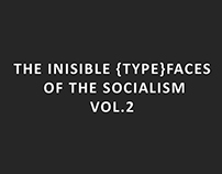 the invisible {type}faces of the socialism vol.2