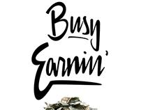 Busy Earnin'