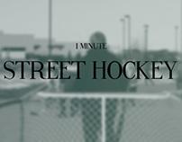 1 Minute: Street Hockey