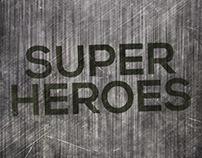Superheroes / Malvika Asher