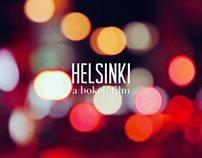 Helsinki - A Bokeh Film