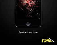 Think! Don't text and drive.