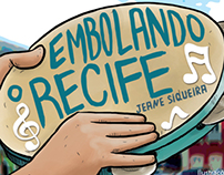 Ilustrações Embolando o Recife