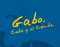 Gabo, Cuba and the Caribbean