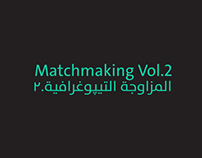Matchmaking Vol.2