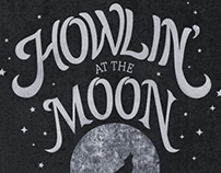 You've Got Me Howlin' At the Moon