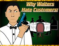 Why Waiters Hate Customers!