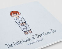 The Little Book of Tae Kwon Do