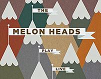 Melon Heads Show Poster