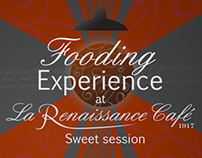 Fooding Experience at La Renaissance - Sweet Session