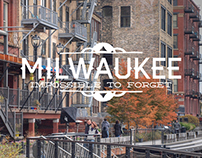 Visit Milwaukee: Impossible to Forget Travel Campaign