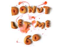 Donut let me go