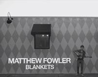 "Matthew Fowler - Blankets (""Walk and Talk"" Session)"