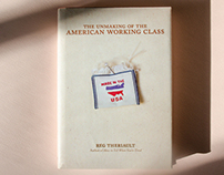 Unmaking of the American Working Class Book Cover