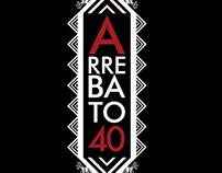 Arrebato 40