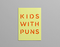 Kids With Puns / Issue 3