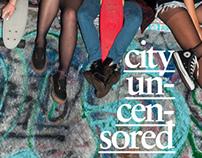 City Uncensored | a streetwear lookbook
