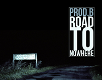 Prod.B - Road To Nowhere // Cover