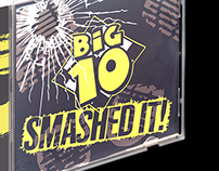 Big 10 'Smashed it!' CD package