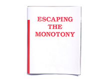 Escaping the Monotony