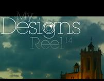 My Designs Reel 14