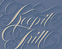 Keep It Trill - Script Lettering Process